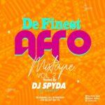 DJ Spyda - De Finest Afro Mixtape Vol 2
