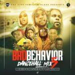DJ Manni - Bad Behaviour Dancehall Mix Vol.5 Mixtape 2021