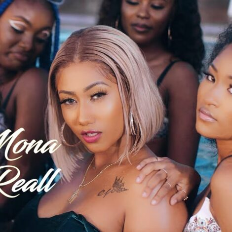 VIDEO: Mona 4Reall – Party Everyday